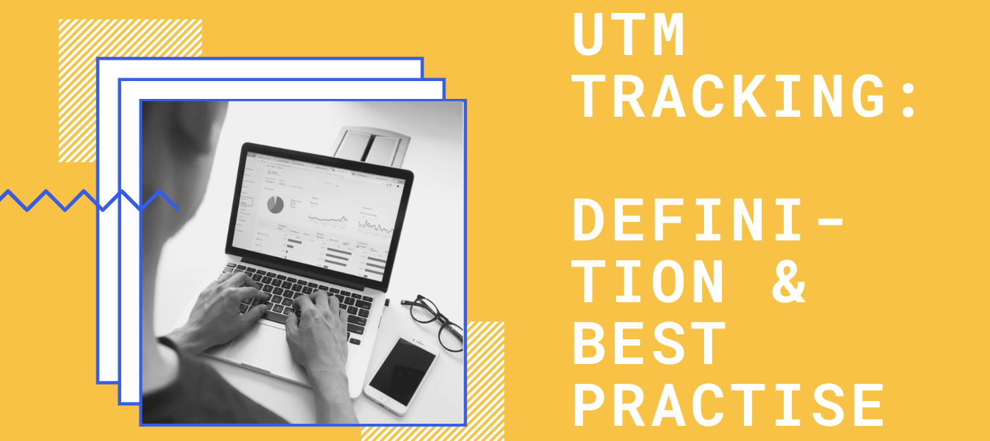 UTM Tracking Definition, UTM Tags and 9 Best Practices »